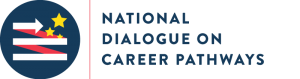 National Dialogue on Career Pathways 300x79 Federal Agencies to Host Live Stream Dialogue on Career Pathways